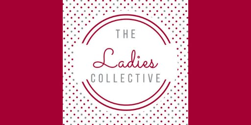 The Ladies Collective Supper