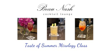 Taste of Summer Mixology Class tickets