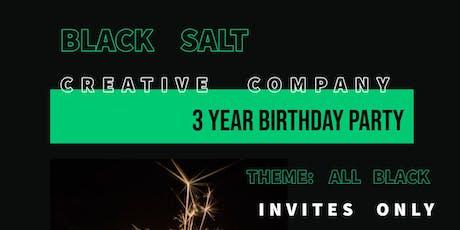 Black Salt Creative Company 3 Year Birthday Party tickets