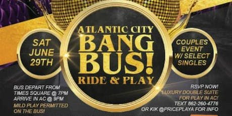 ATLANTIC CITY BANGBUS RIDE tickets