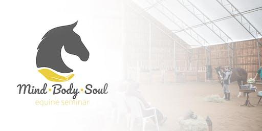 Mind Body Soul Equine Seminar