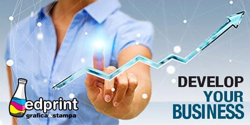 DEVELOP YOUR BUSINESS : Espandi clienti e fatturati