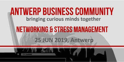 ABC #29 Networking & Stress Management