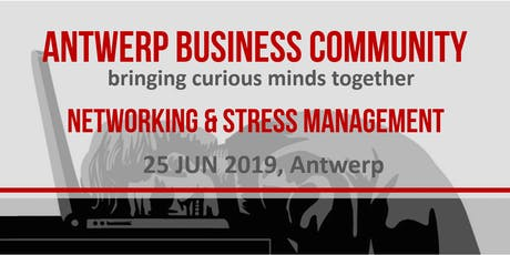 ABC #29 Networking & Stress Management tickets