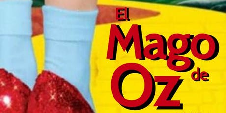 El Mago de OZ, danza-teatro 2ed. entradas