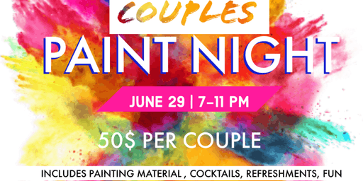 Couples Paint Nite- Join us for a night of fun, painting, food and convo!!
