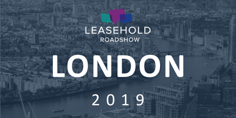 The Leasehold Roadshow London tickets