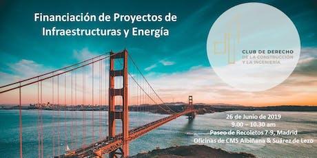 Desayunos CDCI - Financiación de proyectos de infraestructuras y energía entradas
