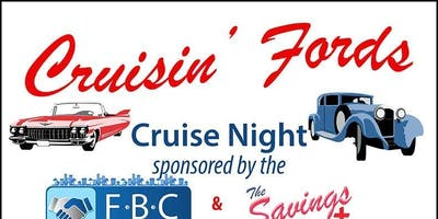 Cruisin Fords -Classic Cruise Night! Food, Music, Trophies & More!!!