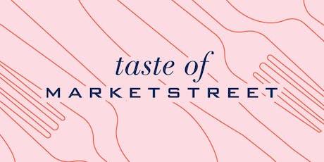Taste of MarketStreet tickets