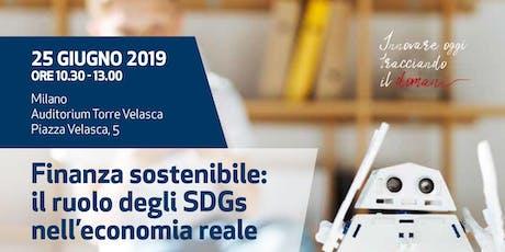Finanza sostenibile: il ruolo degli SDGs nell'economia reale tickets
