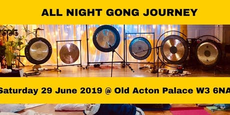 Summer Solstice All Night Gong Journey  tickets