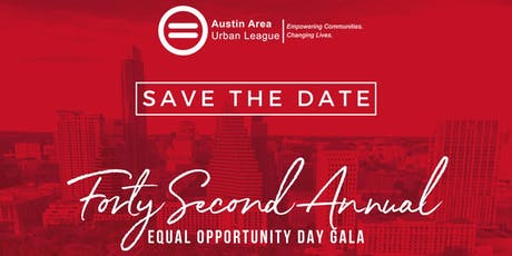 2019 Equal Opportunity Day Gala | Austin Area Urban League tickets
