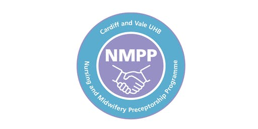 Cardiff & Vale Nursing & Midwifery Preceptorship Programme Evening Event