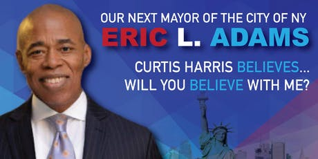Eric L. Adams for Mayor 2021 Fundraiser hosted by Curtis Harris tickets