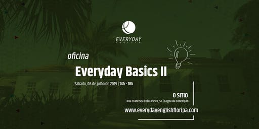 Everyday Basics II