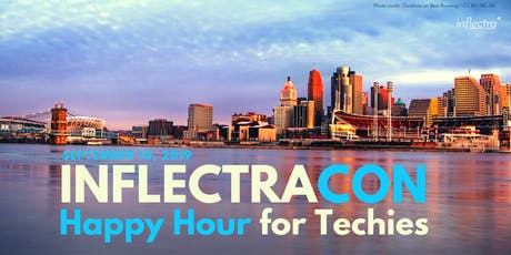 InflectraCon Happy Hour for Techies tickets