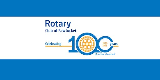 Rotary Club of Pawtucket's 100th Anniversary Celebration