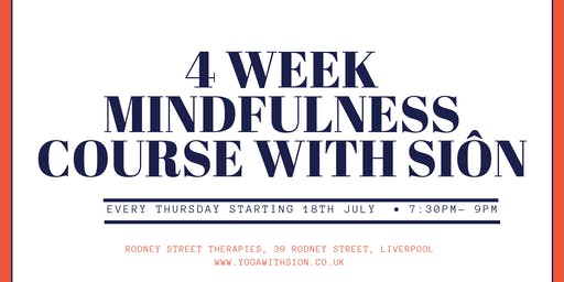 4 Week Mindfulness Course with Sion