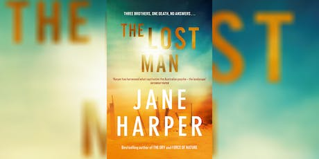The Lost Man: An Evening with Jane Harper tickets