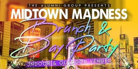 Midtown Madness - Brunch & Day Party - Independence Day Weekend Edition tickets