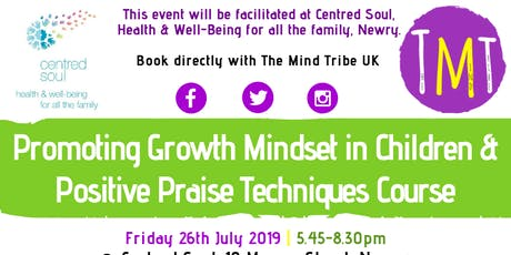 Promoting Growth Mindset in Children & Positive Praise Course tickets