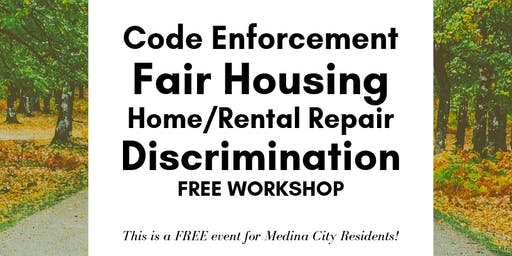 Code Enforcement,Fair Housing, Home/Rental Repair ...FREE Workshop