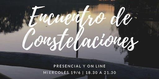 Encuentro Constelaciones 19/6 (On Line)