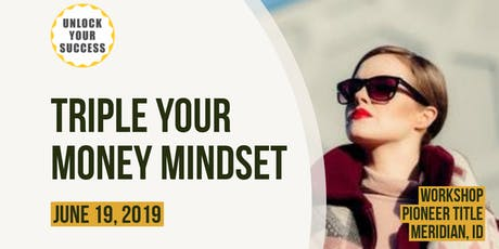 Triple Your Money Mindset tickets