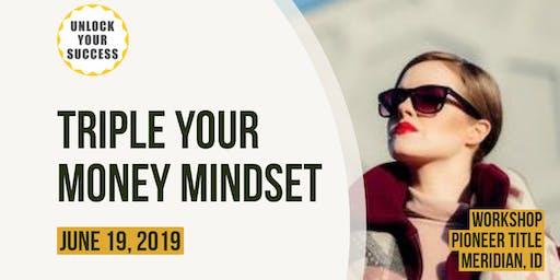 Triple Your Money Mindset