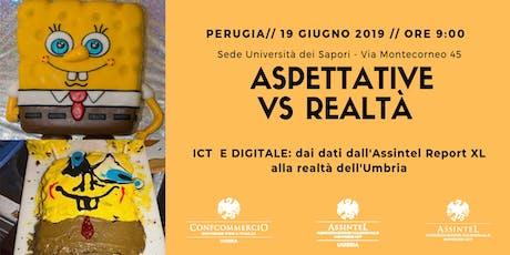 Aspettative vs Realtà. ICT e Digitale: dall'Assintel Report alla realtà dell'Umbria biglietti