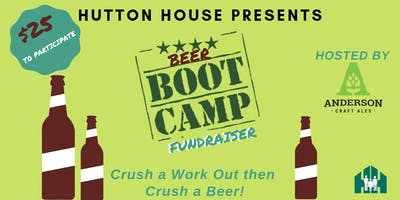 Hutton House Presents: Bootcamp and Beer Fundraiser