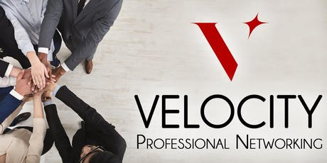 Velocity Professional Networking - Weekly Referral Group Meetup tickets