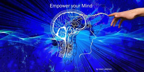Empower your Mind - Teil 1 Tickets