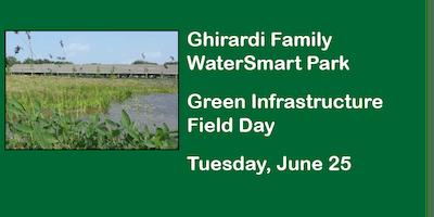 Ghirardi Family WaterSmart Park Green Infrastructure Field Day