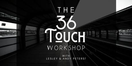36 Touch Workshop: Market Your Way to a Million with Leslie and Andy Peters tickets