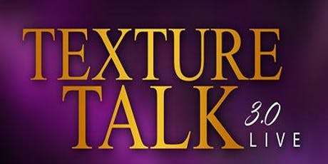 Texture Talk 3.0 Live tickets