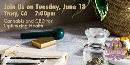 Ellementa CA Central Valley (Tracy): Cannabis and CBD for Optimizing Your Health