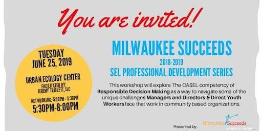 SEL Workshop Quarter 4:  Responsible Decision Making