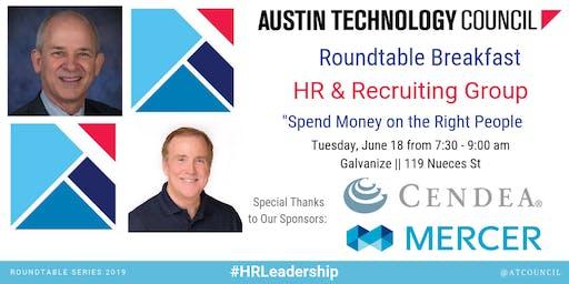 Austin Technology Council Roundtable: HR & Recruiting Group | Jun 18