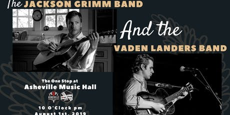 The Jackson Grimm Band & The Vaden Landers Band tickets