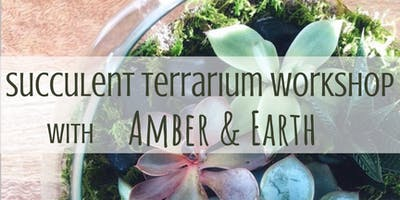 Succulent Terrarium Workshop at B & B Studios