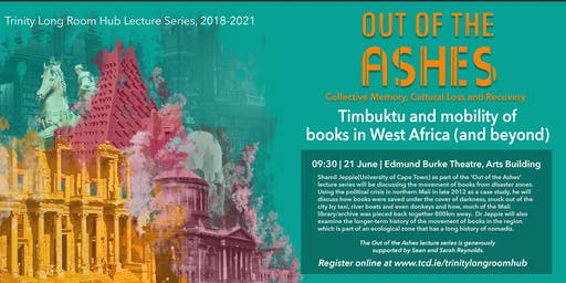 Out of the Ashes|Timbuktu and mobility of books in West Africa (and beyond)