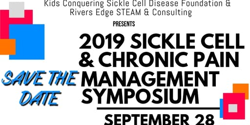 Sickle Cell & Chronic Pain Management Symposium
