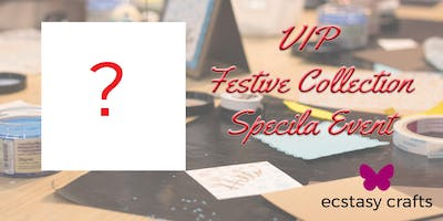 VIP Festive Collection Special Event