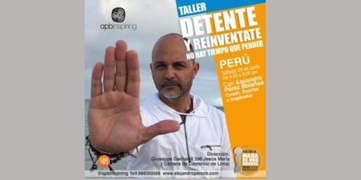 ¡Detente y Reinventate, no hay tiempo que perder! - Lima, Perú