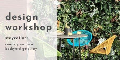 Design Workshop: Staycation tickets