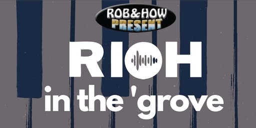 RIOH in the 'grove