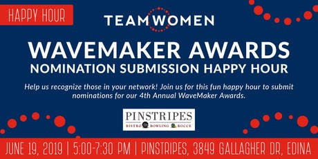 Complimentary WaveMaker Awards Nomination Submission Happy Hour tickets
