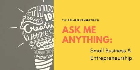 Ask Me Anything: Small Business and Entrepreneurship tickets